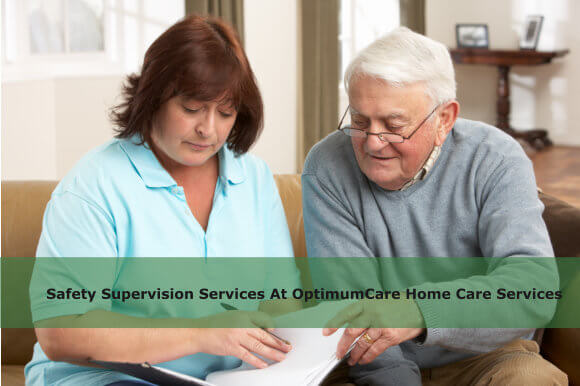 Safety Supervision Services At OptimumCare Home Care Services