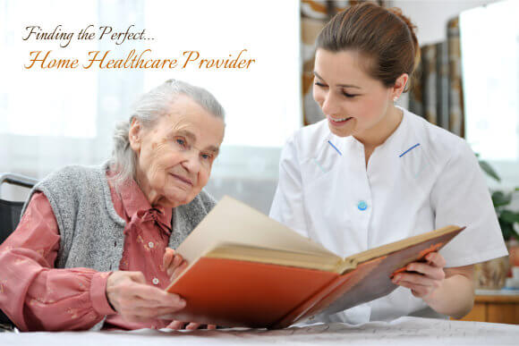Finding the Perfect Home Healthcare Provider