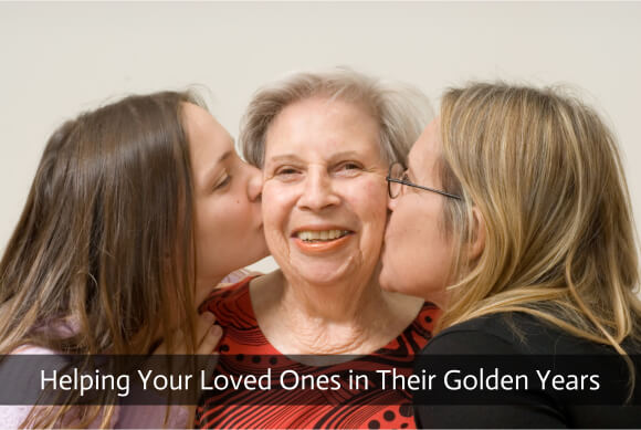 Helping Your Loved Ones in Their Golden Years