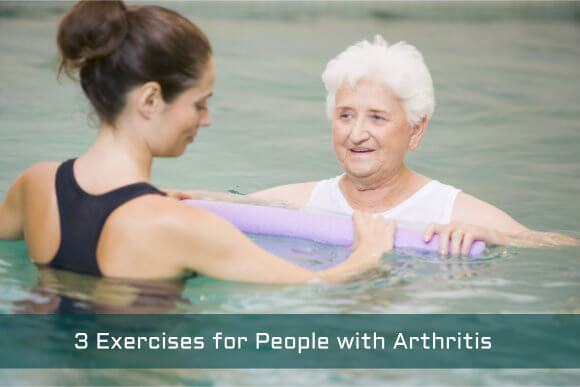 3 Exercises for People with Arthritis