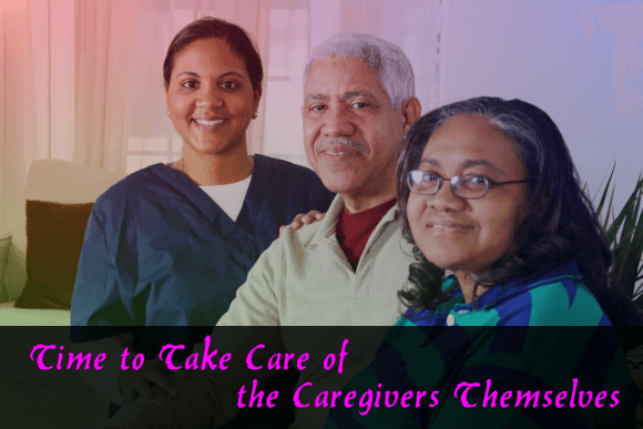 Time to Take Care of the Caregivers Themselves